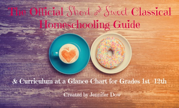 The Official Short & Sweet Classical Homeschooling Guide