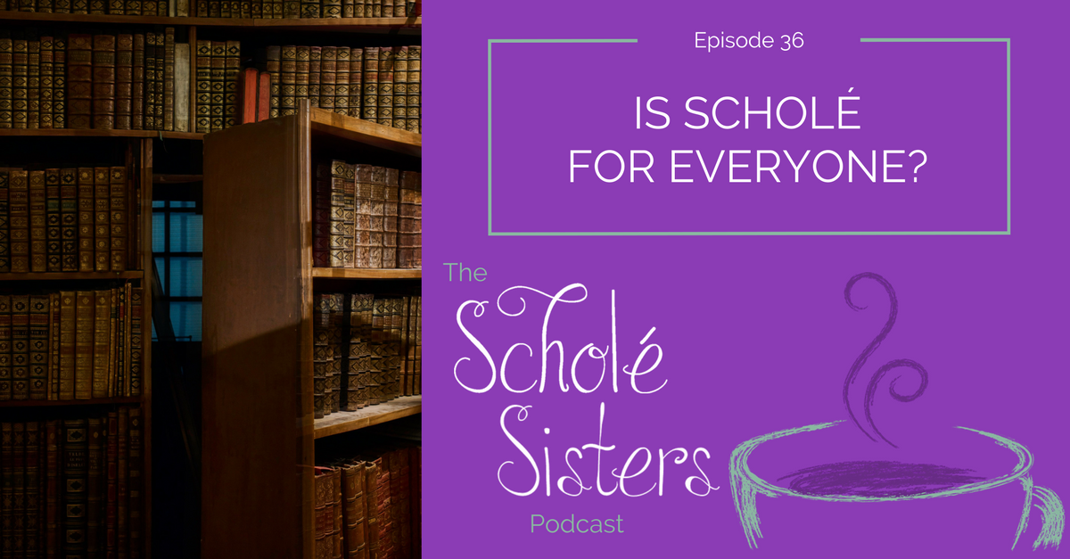 SS #36: Is Scholé for Everyone?