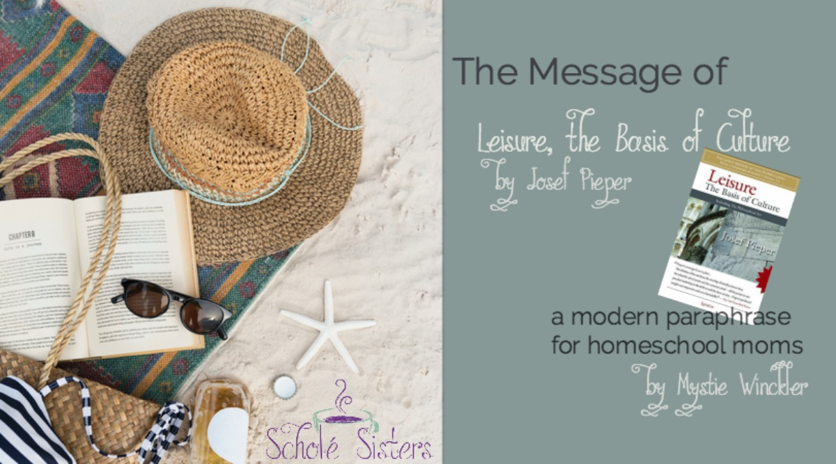 The Message of Leisure & Scholé: Chapter 1 – What We're Missing