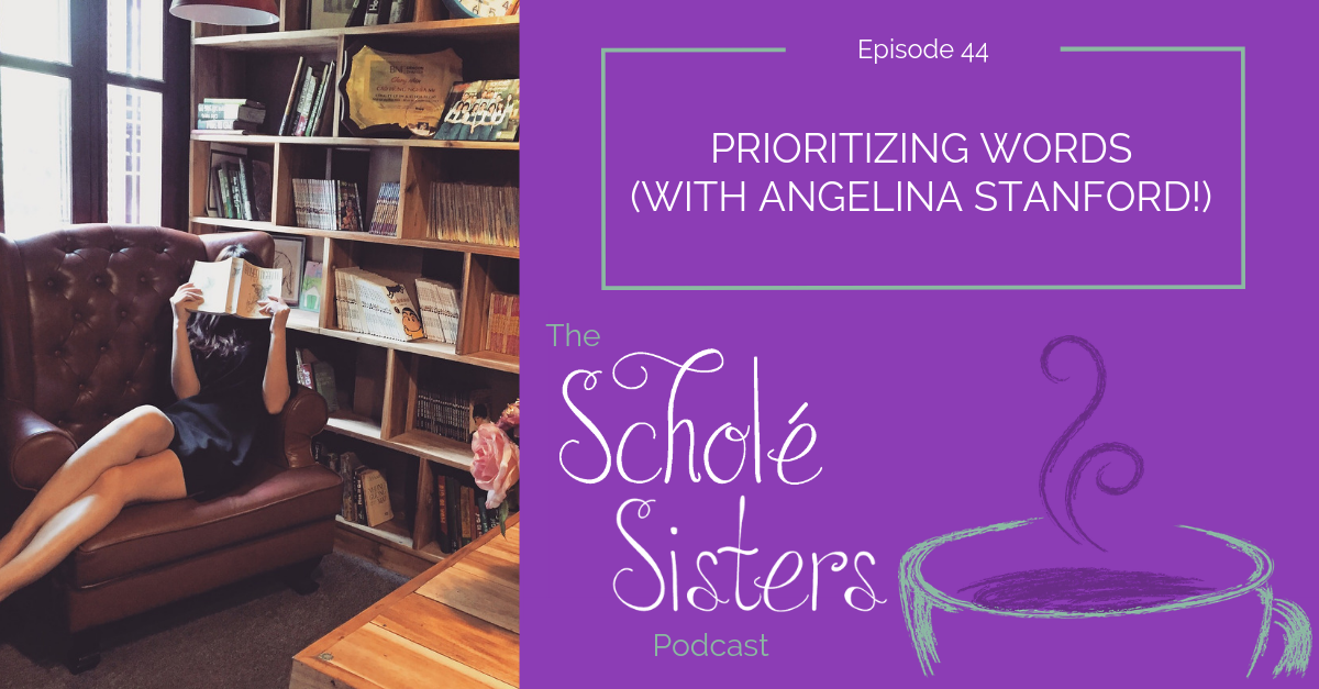 SS #44: Prioritizing Words (with Angelina Stanford!)