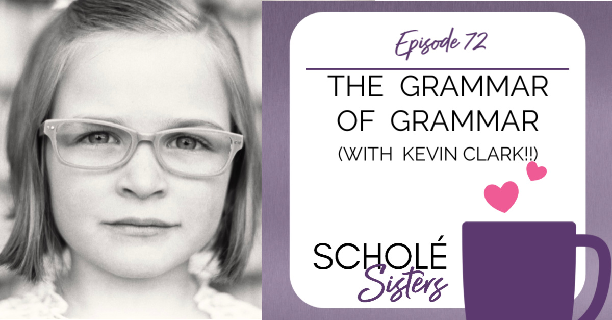 SS #72: The Grammar of Grammar (with Kevin Clark!)