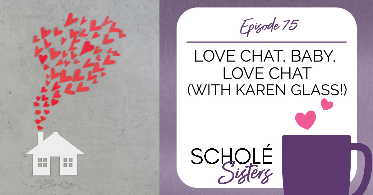 SS #75: Love Chat, Baby, Love Chat (with Karen Glass!)