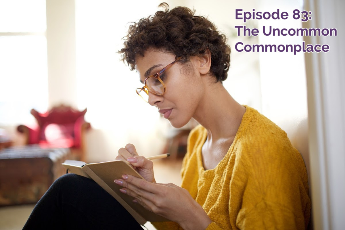 SS #83: The Uncommon Commonplace