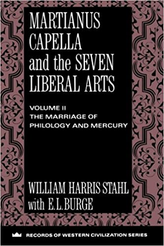 Martianus Capella and the Seven Liberal Arts, volume II: The Marriage of Mercury & Philology