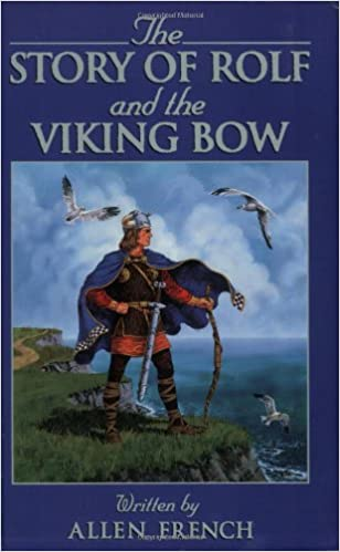 The Story of Rolf and the Viking Bow (Living History Library)