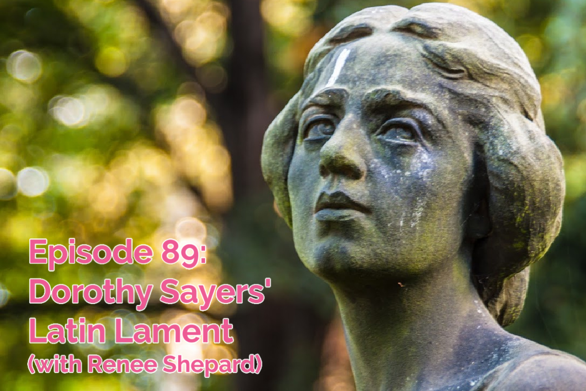 SS #89: Dorothy Sayers' Latin Lament