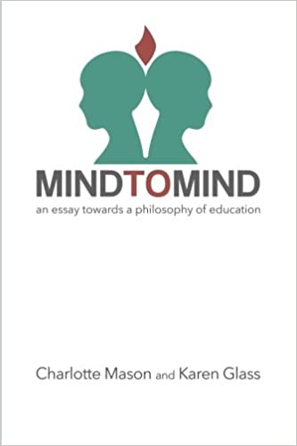 Mind to Mind: An Essay Towards a Philosophy of Education